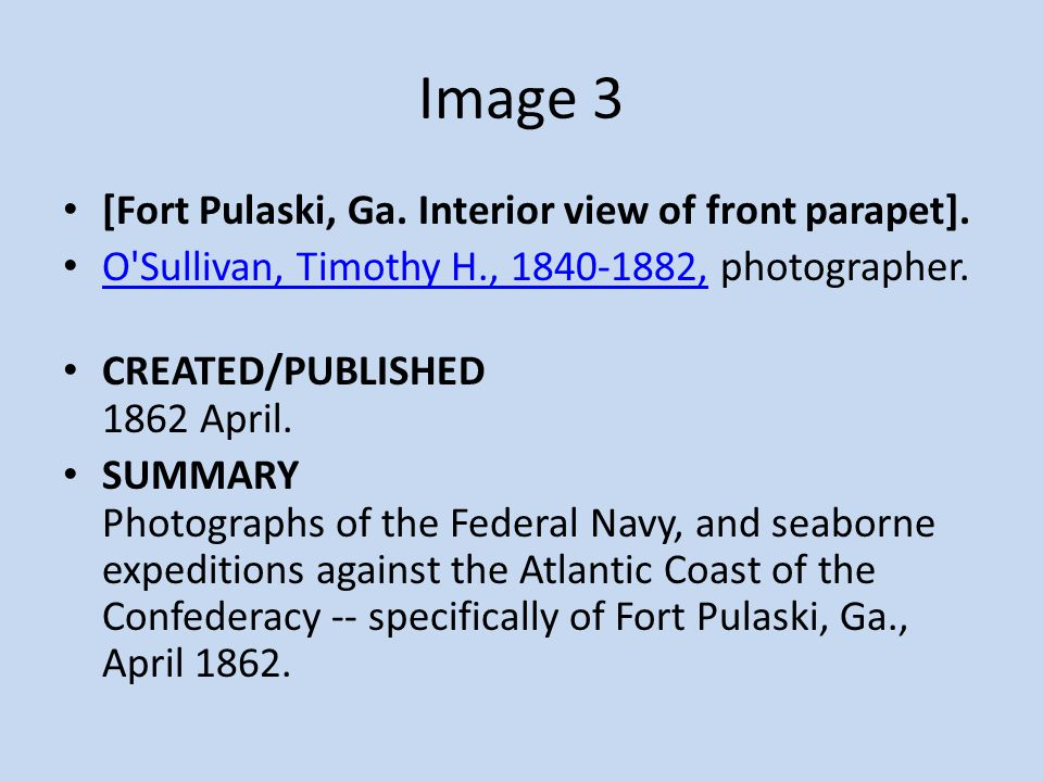 Image 3 [Fort Pulaski, Ga. Interior view of front parapet].